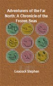 16rs of the Far North: A Chronicle of the Frozen Seas
